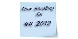 Enroll for 4K school year 2013-2014